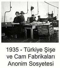 Türkiye Şişecam Fabrikası - 1935