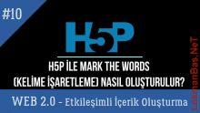 Ders 10.H5P ile Mark the Words - Kelime İşaretleme Etkinliği (Web 2.0 Etkileşimli İçerikler)
