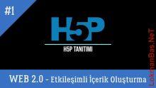 H5P Tanıtımı - Web 2.0 Araçları ile Etkileşimli İçerikler Oluşturma